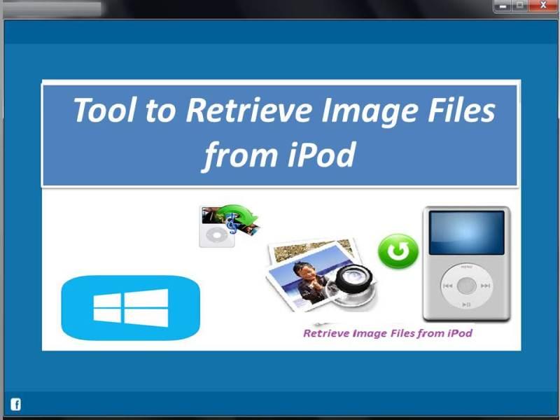 Windows 7 Tool to Retrieve Image Files from iPod 4.0.0.32 full